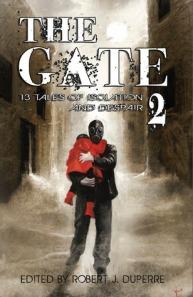 The Gate 2: 13 Tales of Isolation and Despair